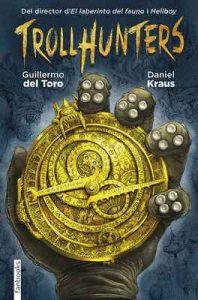 Trollhunters – Guillermo del Toro, Anna Puente Llucià [ePub & Kindle] [Catalán]
