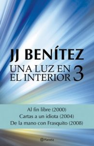 Una luz en el interior. Volumen 3 – J.J. Benítez [ePub & Kindle]