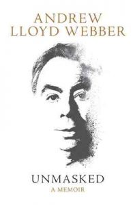 Unmasked: A Memoir – Andrew Lloyd Webber [ePub & Kindle] [English]
