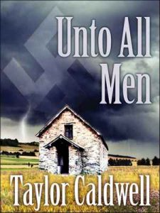 Unto All Men – Taylor Caldwell [ePub & Kindle] [English]