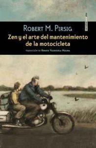 Zen y el arte del mantenimiento de la motocicleta – Robert M. Pirsig [ePub & Kindle]