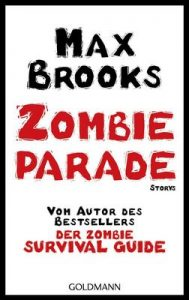 Zombieparade: Storys – Max Brooks, Joachim Körber [ePub & Kindle] [German]