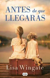 Antes de que llegaras – Lisa Wingate [ePub & Kindle]