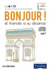 Bonjour ! 1 el francés a su alcance (Vaughan) [PDF]