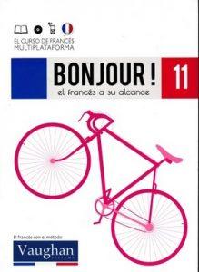 Bonjour! El francés a su alcance 11 (Vaughan) [PDF]