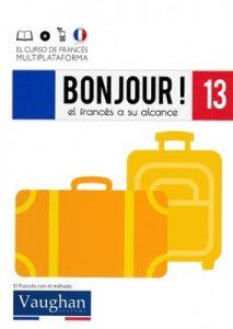 Bonjour! El francés a su alcance 13 (Vaughan) [PDF]