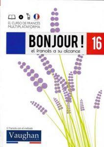 Bonjour! El francés a su alcance 16 (Vaughan) [PDF]