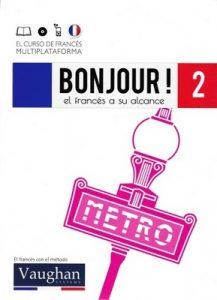 Bonjour! El francés a su alcance 2 (Vaughan) [PDF]