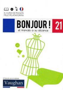 Bonjour! El francés a su alcance 21 (Vaughan) [PDF]