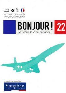 Bonjour! El francés a su alcance 22 (Vaughan) [PDF]