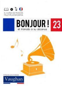 Bonjour! El francés a su alcance 23 (Vaughan) [PDF]