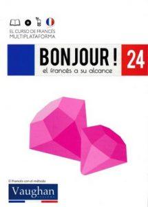 Bonjour! El francés a su alcance 24 (Vaughan) [PDF]