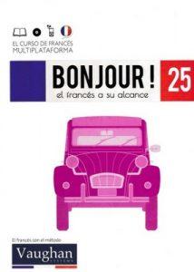 Bonjour! El francés a su alcance 25 (Vaughan) [PDF]
