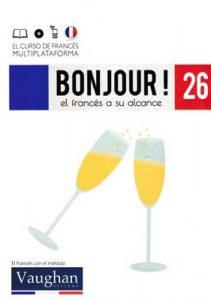 Bonjour! El francés a su alcance 26 (Vaughan) [PDF]