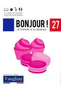 Bonjour! El francés a su alcance 27 (Vaughan) [PDF]