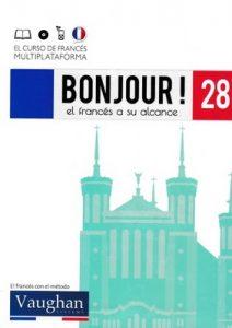 Bonjour! El francés a su alcance 28 (Vaughan) [PDF]
