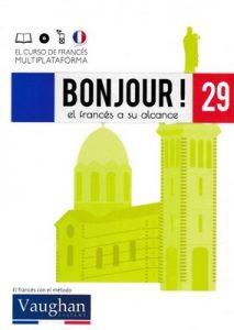 Bonjour! El francés a su alcance 29 (Vaughan) [PDF]