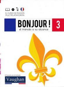 Bonjour! El francés a su alcance 3 (Vaughan) [PDF]