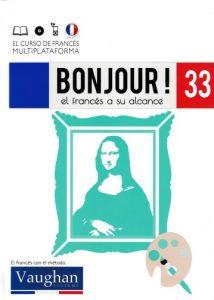 Bonjour! El francés a su alcance 33 (Vaughan) [PDF]