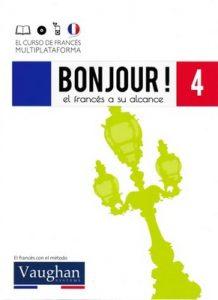 Bonjour! El francés a su alcance 4 (Vaughan) [PDF]