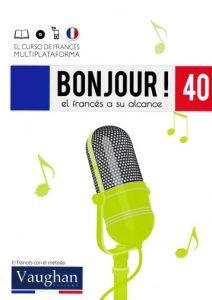 Bonjour! El francés a su alcance 40 (Vaughan) [PDF]