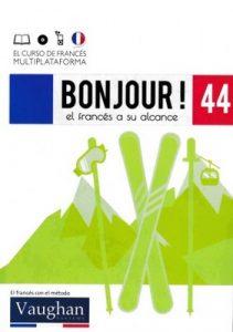 Bonjour! El francés a su alcance 44 (Vaughan) [PDF]