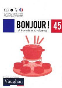 Bonjour! El francés a su alcance 45 (Vaughan) [PDF]