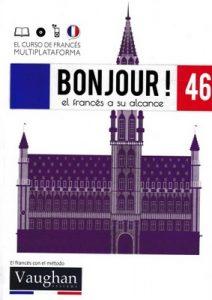 Bonjour! El francés a su alcance 46 (Vaughan) [PDF]