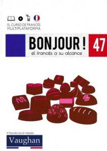 Bonjour! El francés a su alcance 47 (Vaughan) [PDF]