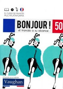 Bonjour! El francés a su alcance 50 (Vaughan) [PDF]