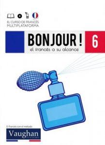 Bonjour! El francés a su alcance 6 (Vaughan) [PDF]