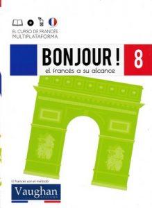 Bonjour! El francés a su alcance 8 (Vaughan) [PDF]