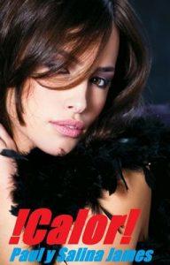 !CALOR! :Hacer el amor como nunca lo lea antes de, ¿Está usted preparado para esta intensidad: Erotica para los fuertes damas (Heat nº 1) – Paul James, Salina James [ePub & Kindle]