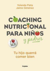Coaching nutricional para niños y padres: Tu hijo querrá comer bien (Vivir mejor) – Yolanda Fleta, Jaime Giménez [ePub & Kindle]