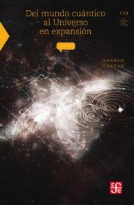 Del mundo cuántico al universo en expansión: 0 (Seccion de Obras de Ciencia y Tecnologia) – Shahen Hacyan [ePub & Kindle]