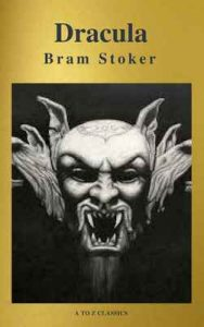 Drácula: Clásicos de la literatura ( A to Z Classics) – Bram Stoker [ePub & Kindle]