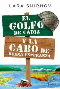 El Golfo de Cádiz y la Cabo de Buena Esperanza – Lara Smirnov [ePub & Kindle]