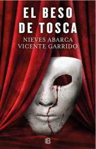 El beso de Tosca – Vicente Garrido, Nieves Abarca [ePub & Kindle]