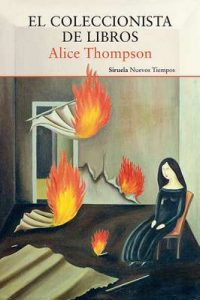 El coleccionista de libros (Nuevos Tiempos) – Alice Thompson, Raquel García Rojas [ePub & Kindle]
