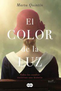 El color de la luz: Todos los cuadros encierran una historia – Marta Quintín Maza [ePub & Kindle]