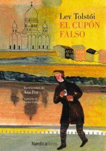 El cupón falso (Ilustrados) – Lev Tólstoi, Ana Pez [ePub & Kindle]