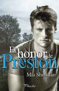 El honor de Preston – Mia Sheridan [ePub & Kindle]