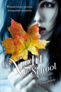 El legado (Night School 2) (Sin límites) – C. J. Daugherty [ePub & Kindle]