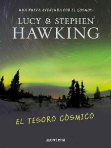 El tesoro cósmico (La clave secreta del universo 2): Una nueva aventura por el cosmos – Lucy Hawking [ePub & Kindle]