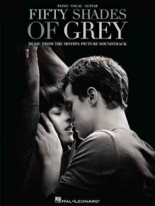 Fifty Shades of Grey Songbook: Original Motion Picture Soundtrack – Hal Leonard Corp. [ePub & Kindle] [English]