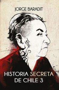 Historia secreta de Chile 3 – Jorge Baradit [ePub & Kindle]