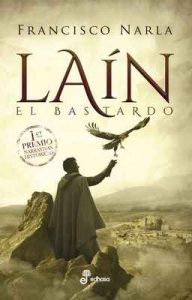 Laín (Narrativas Históricas) – Francisco Narla [ePub & Kindle]