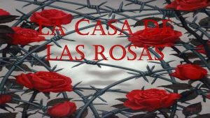La Casa de las Rosas – Ruth Escobar [ePub & Kindle]