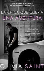 La Chica Que Quería Una Aventura: Lecciones del amor (Novela Romántica nº 1) – Olivia Saint [ePub & Kindle]