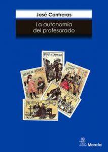 La autonomía del profesorado – José Contreras [ePub & Kindle]